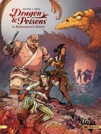 Isabelle Bauthian et Rebecca Morse - Dragon & poisons Tome 2 : Le Bedonnant et le Balafré.