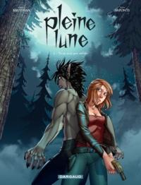 Isabelle Bauthian et Luca Saponti - Pleine lune Tome 2 : Tu ne m'as pas oubliée.