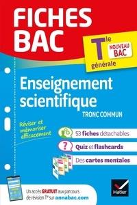 Isabelle Bednarek-Maitrepierre et Jean-Paul Berthelot - Enseignement scientifique Tle tronc commun.