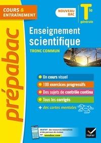 Isabelle Bednarek-Maitrepierre et Jean-Paul Berthelot - Enseignement scientifique tronc commun Tle générale.