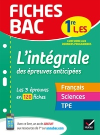 Isabelle Bednarek-Maitrepierre et Cécile Gaillard - Fiches bac L'intégrale des épreuves anticipées 1re ES/L - les trois épreuves anticipées en 120 fiches de révision.
