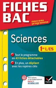 Isabelle Bednarek-Maitrepierre et Alain Le Grand - Fiches Bac sciences 1e ES/L.