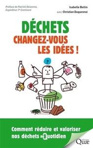 Déchets : changez vous les idées! - Comment réduire et valoriser nos déchets au quotidien.pdf