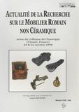 Isabelle Bertrand - Actualité de la Recherche sur le Mobilier Romain non Céramique - Actes du colloque de Chauvigny, 23 et 24 octobre 1998.