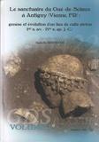 Isabelle Bertrand - Le sanctuaire du Gué-de-Sciaux a Antigny (Vienne, FR) : genèse et évolution d'un lieu de culte picton (Ier s. av. - IVe s. ap. J.-C.) - Pack en 2 volumes.