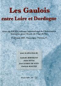 Isabelle Bertrand et Alain Duval - Les Gaulois entre Loire et Dordogne - Tome 1 avec supplément.