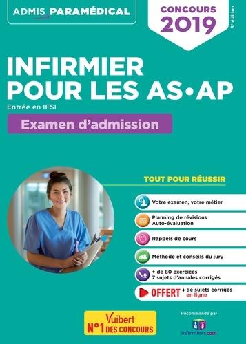 Concours infirmier pour les AS-AP. Entrée en IFSI. Examen d'admission  Edition 2019