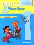 Isabelle Blondiaux - Maths & Moustique 1 - Manuel de 1re année.