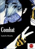 Isabelle Blondie - Combat.