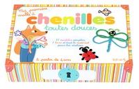Isabelle Bochot - Chenille toutes douces.