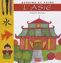 Isabelle Bochot - Dessine et peins l'Asie.