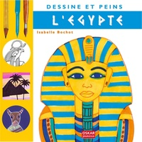 Isabelle Bochot - Dessine et peins l'Egypte.