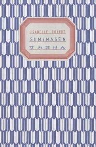 Isabelle Boinot - Sumimasen.