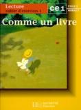 Isabelle Boirel et Renée Léon - LECTURE CE1 CYCLE 2 NIVEAU 3. - Cahier d'exercices 1.