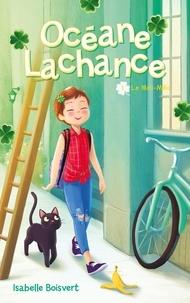 Isabelle Boisvert - Océane Lachance - tome 1.