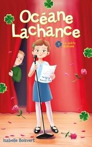 Isabelle Boisvert - Océane Lachance - tome 3 - Le poète anonyme.