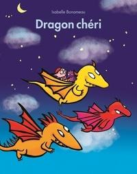 Isabelle Bonameau - Dragon chéri.