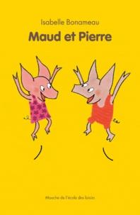 Isabelle Bonameau - Maud et Pierre.