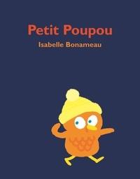 Isabelle Bonameau - Petit Poupou.