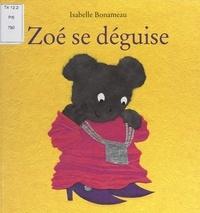 Isabelle Bonameau - Zoé se déguise.