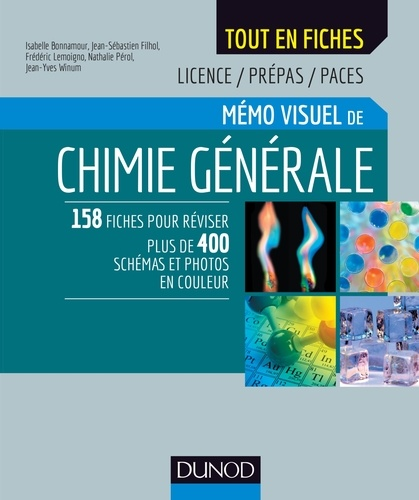Mémo visuel de chimie générale. Licence/Prépas/Paces