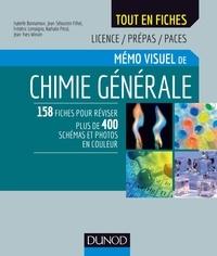 Isabelle Bonnamour et Jean-Sébastien Filhol - Mémo visuel de chimie générale.