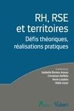 Isabelle Bories-Azeau et Christian Defélix - RH, RSE et territoires - Défis théoriques, réalisations pratiques.