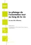 Isabelle Borras - Le pilotage de l'orientation tout au long de la vie - Le sens des réformes.