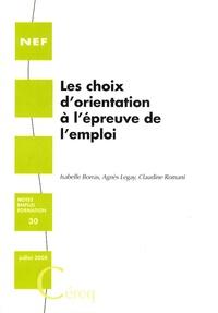 Isabelle Borras et Agnès Legay - Les choix d'orientation à l'épreuve de l'emploi.
