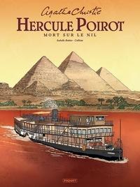 Isabelle Bottier et  Callixte - Hercule Poirot  : Mort sur le Nil.