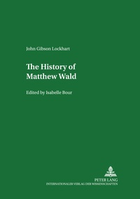 Isabelle Bour - The History of Matthew Wald - Edited by Isabelle Bour.