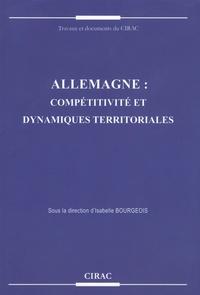 Isabelle Bourgeois - Allemagne : compétitivité et dynamiques territoriales.