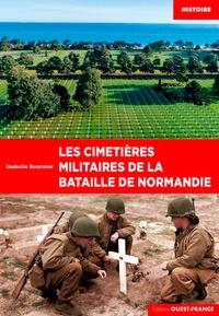 Les cimetières militaires de la bataille de Normandie.pdf