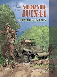 Isabelle Bournier et Jean-Blaise Djian - Normandie juin 44 Tome 8 : La bataille des haies.