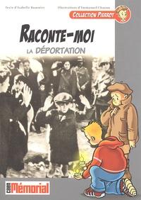 Isabelle Bournier - Raconte-moi la Déportation.