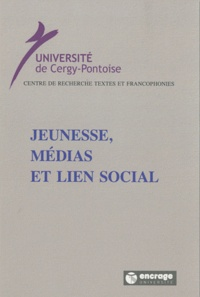 Isabelle Boyer et Béatrice Turpin - Jeunesse, médias et lien social.