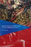 Isabelle Brasme - Parade's End de Ford Madox Ford : vers une esthétique de la crise.