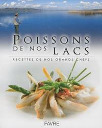 Isabelle Bratschi - Poissons de nos lacs - Recettes de nos grands chefs.