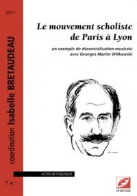 Rhonealpesinfo.fr Le mouvement scholiste de Paris à Lyon Image