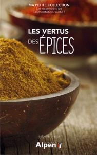 Isabelle Brette - Les vertus des épices.