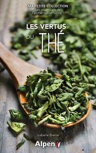 Isabelle Brette - Les vertus du thé.