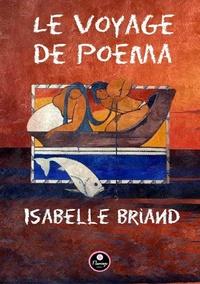 Isabelle Briand - Le Voyage de Poema.
