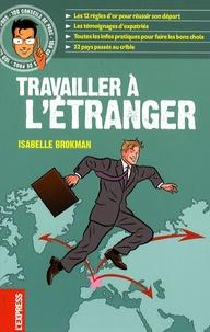 Isabelle Brokman - Travailler à l'étranger.