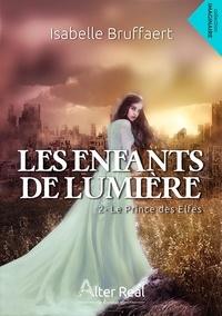 Télécharger des livres audio Google LES ENFANTS DE LUMIERE 2 par Isabelle Bruffaert 9782378121518