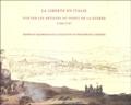 Isabelle Bruller et Christian Benoît - La Liberté en Italie - Vue par les artistes du dépôt de la Guerre 1796-1797.