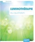 Isabelle Bruno - Luminothérapie au quotidien.