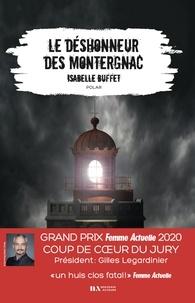 Isabelle Buffet - Le déshonneur des Montergnac.