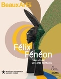 Isabelle Cahn et Philippe Peltier - Félix Fénéon (1861-1944) - Les arts lointains.