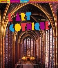 Isabelle Cahn et Olivier Morel - L'art gothique.