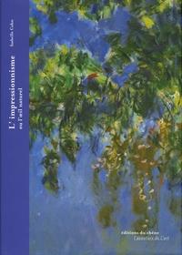 Isabelle Cahn - L'impressionnisme ou l'oeil naturel.